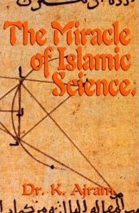 The Miracle of Islamic Science.jpg